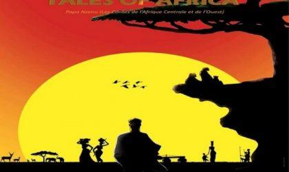 «Tales of Africa» : la sagesse africaine racontée aux enfants