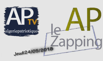 Le Zapping du 24 mai 2018