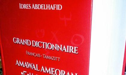 Abdelhafid Idres : sortie de son Grand dictionnaire français-tamazight
