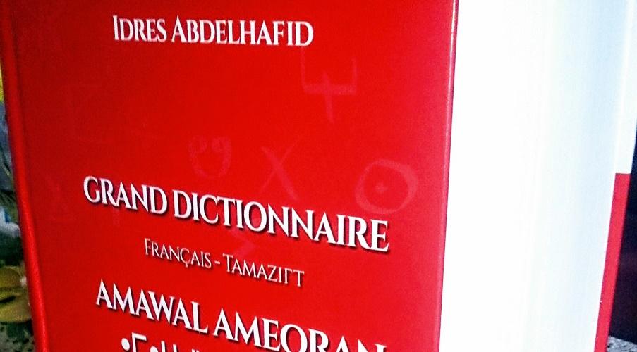 Grand dictionnaire français-tamazight Abdelhafid Idres