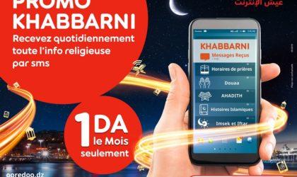 Promo spéciale Ramadhan d'Ooredoo: le bouquet islamique «Khabbarni» à 1 DA seulement